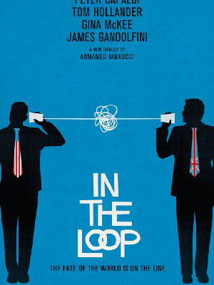 Trong Vòng Lặp In The Loop.Diễn Viên: Tom Hollander,Peter Capaldi,James Gandolfini
