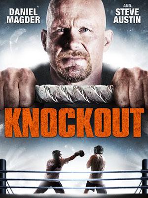Võ Sĩ Quyền Anh Knockout.Diễn Viên: Steve Austin,Daniel Magder,Janet Kidder
