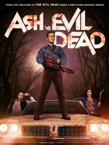 Diệt Quỷ Phần 1 Ash Vs Evil Dead Season 1.Diễn Viên: Bruce Campbell,Jill Marie Jones,Ray Santiago