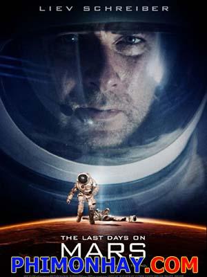 Những Ngày Cuối Trên Sao Hỏa The Last Days On Mars.Diễn Viên: Liev Schreiber,Romola Garai,Elias Koteas