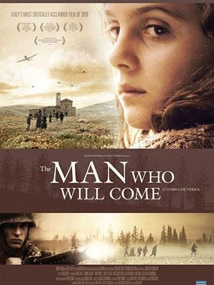 Chuyện Gì Đến Sẽ Đến - The Man Who Will Come