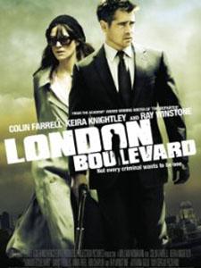 Đại Lộ London London Boulevard.Diễn Viên: Colin Farrell,Keira Knightley,Ray Winstone
