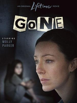 Khuất Mắt Trông Coi Gone.Diễn Viên: Molly Parker,Lochlyn Munro,Susan Hogan
