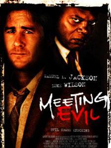 Hội Ngộ Quỷ Dữ - Meeting Evil