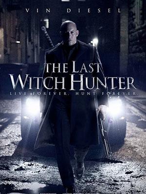 Chiến Binh Săn Phù Thủy - The Last Witch Hunter Việt Sub (2015)