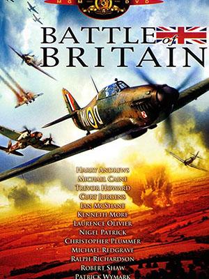 Trận Chiến Nước Anh Battle Of Britain.Diễn Viên: Michael Caine,Trevor Howard,Harry Andrews,Curd Jürgens,Ian Mcshane,Kenneth More