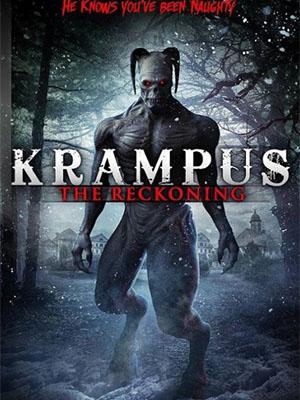 Sự Trừng Phạt Của Krampus Krampus: The Reckoning.Diễn Viên: Monica Engesser,Amelia Haberman,James Ray