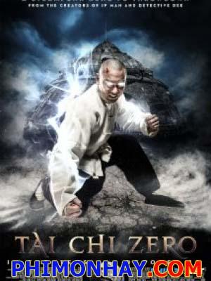 Thái Cực Quyền 1 - Anh Hùng Bá Đạo: Tai Chi Zero 1