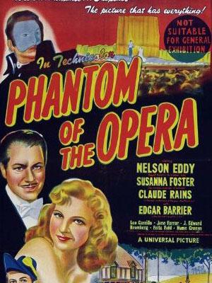 Bóng Ma Trong Nhà Hát Phantom Of The Opera.Diễn Viên: Nelson Eddy,Susanna Foster,Claude Rains