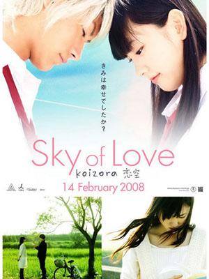 Bầu Trời Tình Yêu - Koizora: Sky Of Love Thuyết Minh (2007)