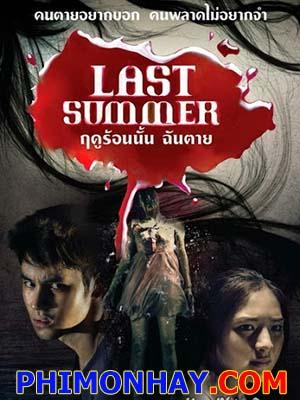 Mùa Hè Năm Ấy Last Summer.Diễn Viên: Jirayu La,Ongmanee,Sutatta Udomsilp