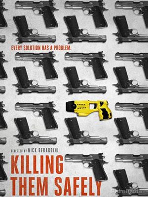 Tiêu Diệt An Toàn - Killing Them Safely