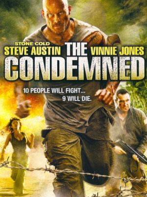 Hành Trình Vượt Ngục The Condemned.Diễn Viên: Steve Austin,Vinnie Jones,Trent Sullivan