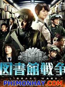 Cuộc Chiến Ngôn Luận Library Wars.Diễn Viên: Junichi Okada,Nana Eikura,Chiaki Kuriyama