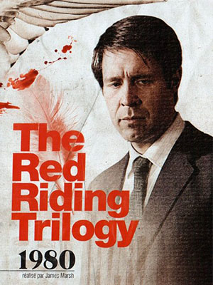 Những Kẻ Cuồng Sát Red Riding: In The Year Of Our Lord 1980.Diễn Viên: Warren Clarke,Paddy Considine,James Fox