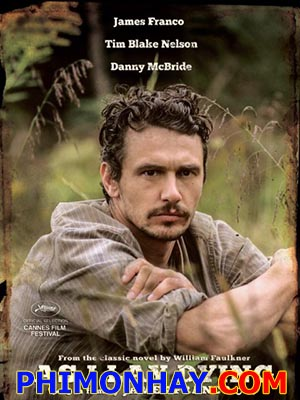 Chết Mòn As I Lay Dying.Diễn Viên: James Franco,Danny Mcbride,Logan Marshall,Green