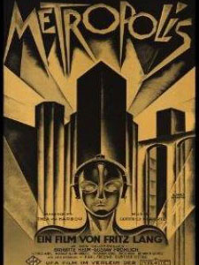 Thành Phố Kiểu Mẫu Metropolis.Diễn Viên: Alfred Abel,Gustav Fröhlich,Rudolf Klein,Rogge,Fritz Rasp
