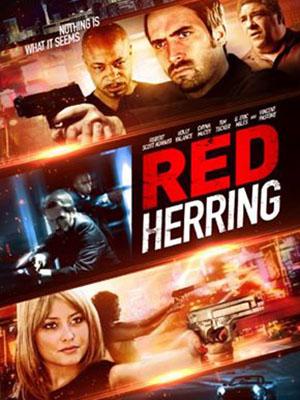 Đánh Lạc Hướng Sát Thủ: Red Herring.Diễn Viên: Holly Valance,Vincent Pastore,Corinna Harney