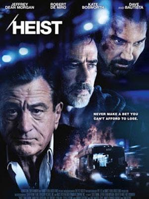 Băng Cướp Sòng Bạc Bus 657: Heist.Diễn Viên: Dave Bautista,Jeffrey Dean Morgan,Robert De Niro