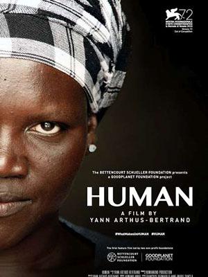Con Người Là Ai? - Human Việt Sub (2015)