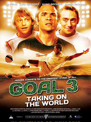 Ghi Bàn 3 Goal! Iii.Diễn Viên: Jj Feild,Leo Gregory,Kuno Becker