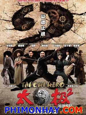 Thái Cực Quyền 2 - Anh Hùng Bá Đạo: Tai Chi Hero 2