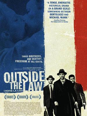 Ngoài Vòng Pháp Luật Outside The Law.Diễn Viên: Jamel Debbouze,Roschdy Zem,Sami Bouajila