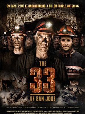 Giải Cứu Thợ Mỏ The 33 Of San Jose.Diễn Viên: Alejandro Goic,Mario Soto,Cristian Mercado