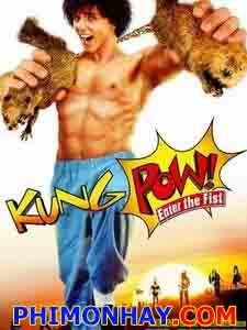 Kung Fu Bò Sữa Kung Pow Enter The Fist.Diễn Viên: Fei Lung,Leo Lee,Steve Oedekerk