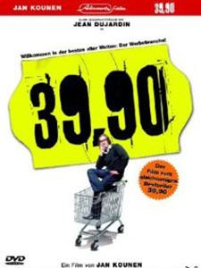 Cuộc Sống Đích Thực 99 Francs.Diễn Viên: Jean Dujardin,Jocelyn Quivrin,Patrick Mille