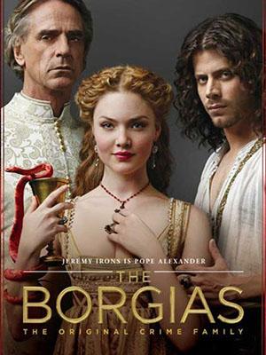 Lừa Chúa Phần 3 The Borgias Season 3.Diễn Viên: Jeremy Irons,François Arnaud,Holliday Grainger