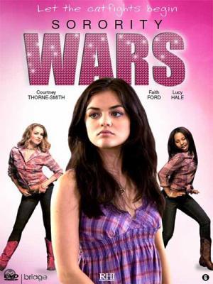 Cuộc Chiến Hội Nữ Sinh Sorority Wars.Diễn Viên: Lucy Hale,Courtney Thorne,Smith,Amanda Schull