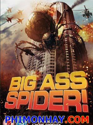Nhện Khổng Lồ Nổi Loạn Big Ass Spider.Diễn Viên: Lin Shaye,Greg Grunberg,Ray Wise