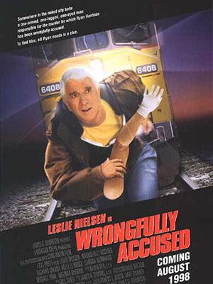 Bị Cáo Bất Đắc Dĩ Wrongfully Accused.Diễn Viên: Leslie Nielsen,Richard Crenna,Kelly Lebrock