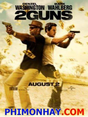 Điệp Vụ 2 Mạng 2 Guns.Diễn Viên: Denzel Washington,Mark Wahlberg,Paula Patton