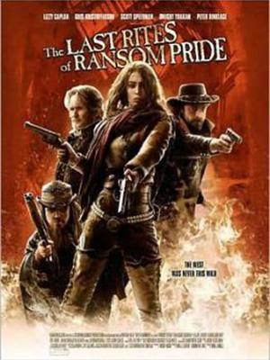 Cao Bồi Viễn Tây The Last Rites Of Ransom Pride.Diễn Viên: Dwight Yoakam,Lizzy Caplan And Jon Foster