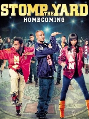 Điệu Nhảy Sôi Động Stomp The Yard 2: Homecoming.Diễn Viên: Keith David,Columbus Short And Jasmine Guy