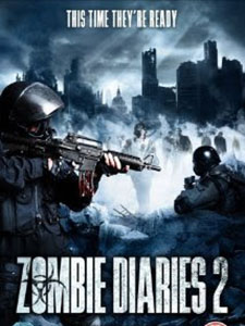 Nhật Ký Thây Ma 2 Zombie Diaries 2.Diễn Viên: Philip Brodie,Alix Wilton Regan And Rob Oldfield,See Full Cast And Crew