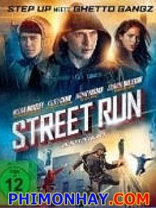 Tội Phạm Parkour Street Run.Diễn Viên: Eric Roberts,William Moseley,Adrian Pasdar