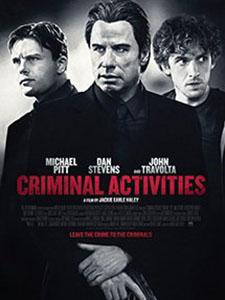Phi Vụ Ngầm Criminal Activities.Diễn Viên: Dan Stevens,John Travolta,Jackie Earle Haley