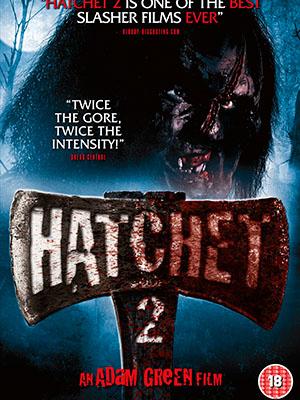 Lưỡi Rìu 2 Hatchet Ii.Diễn Viên: Danielle Harris,Kane Hodder,Tony Todd