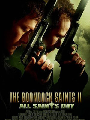 Những Anh Hùng Thầm Lặng: Ngày Phán Quyết The Boondock Saints Ii: All Saints Day.Diễn Viên: Sean Patrick Flanery,Norman Reedus And Billy Connolly