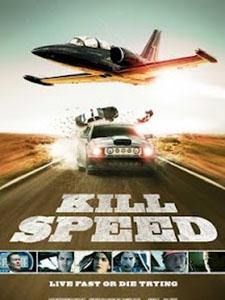 Hủy Diệt Tốc Độ - Kill Speed