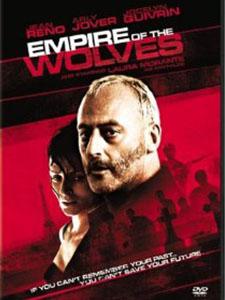 Vương Quốc Chó Sói Empire Of The Wolves.Diễn Viên: Jean,Christophe Grangé