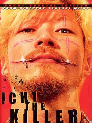 Sát Thủ Số 1 Ichi The Killer.Diễn Viên: Tadanobu Asano,Nao Ohmori And Shinya Tsukamoto