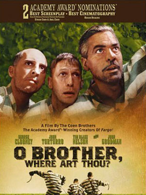 Ba Kẻ Trốn Tù O Brother, Where Art Thou.Diễn Viên: George Clooney,John Turturro And Tim Blake Nelson