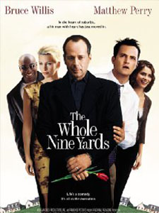 Sát Thủ Nhà Bên The Whole Nine Yards.Diễn Viên: Bruce Willis,Matthew Perry And Rosanna Arquette