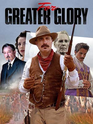 Giá Của Tự Do: For Greater Glory - The True Story Of Cristiada