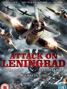 Tấn Công Leningrad Attack On Leningrad.Diễn Viên: Mira Sorvino,Armin Mueller,Stahl And Olga Sutulova