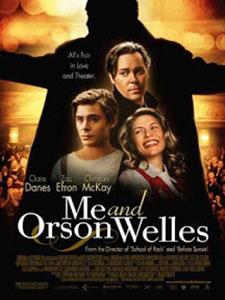 Tôi Và Orson Welles Me And Orson Welles.Diễn Viên: Zac Efron,Claire Danes And Christian Mckay